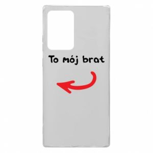 Etui na Samsung Note 20 Ultra To mój brat
