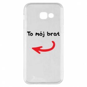 Etui na Samsung A5 2017 To mój brat