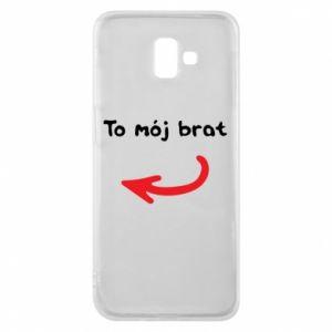 Etui na Samsung J6 Plus 2018 To mój brat