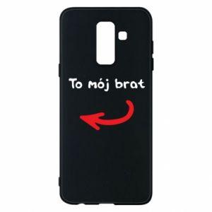 Etui na Samsung A6+ 2018 To mój brat