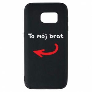 Etui na Samsung S7 To mój brat