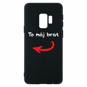 Etui na Samsung S9 To mój brat