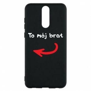 Etui na Huawei Mate 10 Lite To mój brat