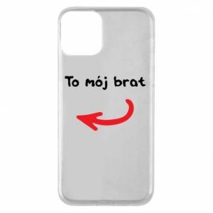 Etui na iPhone 11 To mój brat