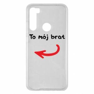 Etui na Xiaomi Redmi Note 8 To mój brat