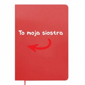 Notes To moja siostra