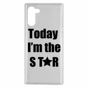 Samsung Note 10 Case Today I'm the STАR