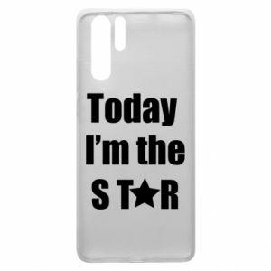 Huawei P30 Pro Case Today I'm the STАR