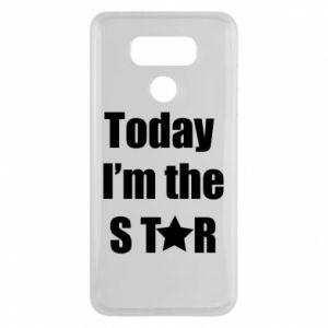 LG G6 Case Today I'm the STАR