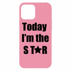 iPhone 12 Pro Max Case Today I'm the STАR