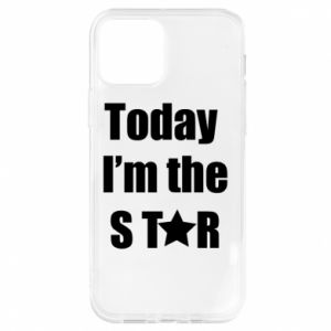 iPhone 12/12 Pro Case Today I'm the STАR
