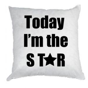 Poduszka Today I'm the STАR