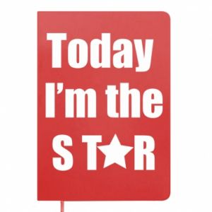 Notes Today I'm the STАR