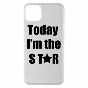 Etui na iPhone 11 Pro Max Today I'm the STАR