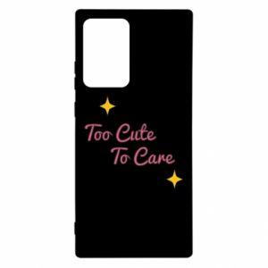 Etui na Samsung Note 20 Ultra Too cute to care