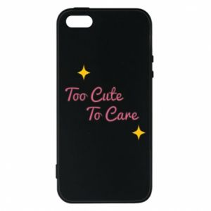 Etui na iPhone 5/5S/SE Too cute to care