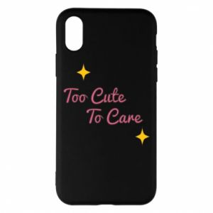 Etui na iPhone X/Xs Too cute to care