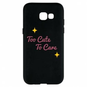 Etui na Samsung A5 2017 Too cute to care