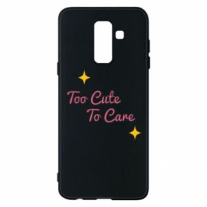 Etui na Samsung A6+ 2018 Too cute to care