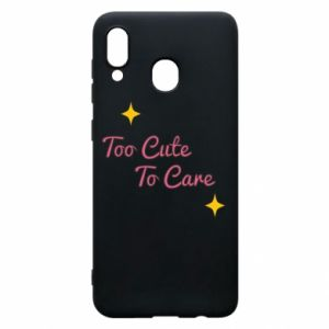 Etui na Samsung A20 Too cute to care