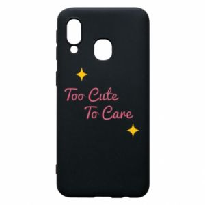 Etui na Samsung A40 Too cute to care