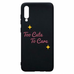 Etui na Samsung A70 Too cute to care