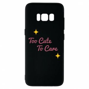 Etui na Samsung S8 Too cute to care