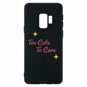 Etui na Samsung S9 Too cute to care