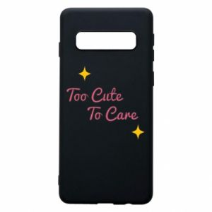 Etui na Samsung S10 Too cute to care