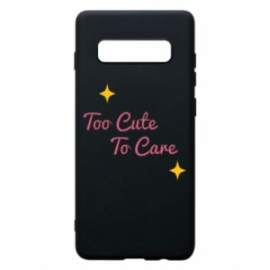 Etui na Samsung S10+ Too cute to care