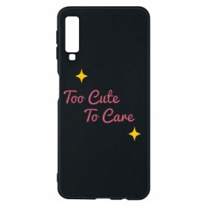 Etui na Samsung A7 2018 Too cute to care