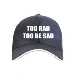 Czapka Too rad to be sad