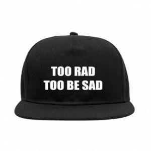 Snapback Too rad to be sad
