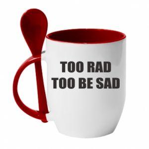 Kubek z ceramiczną łyżeczką Too rad to be sad