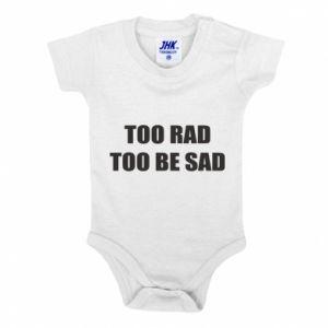 Body dla dzieci Too rad to be sad