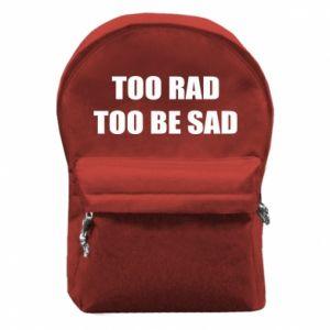 Plecak z przednią kieszenią Too rad to be sad