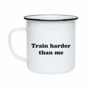 Kubek emaliowany Train harder than me