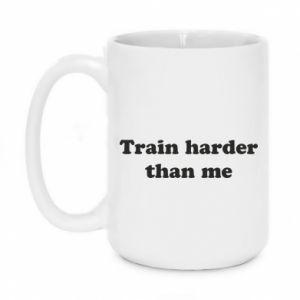 Kubek 450ml Train harder than me