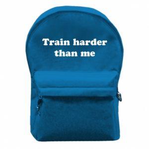 Plecak z przednią kieszenią Train harder than me
