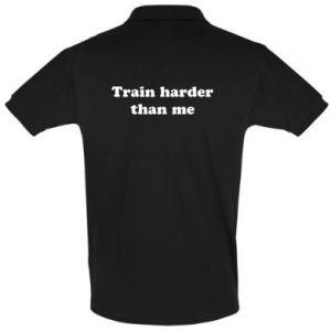 Koszulka Polo Train harder than me