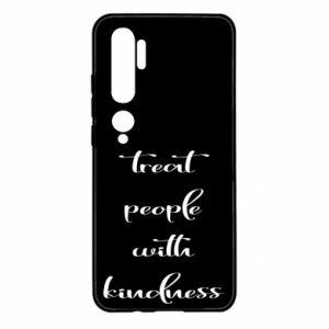 Etui na Xiaomi Mi Note 10 Treat people with kindness