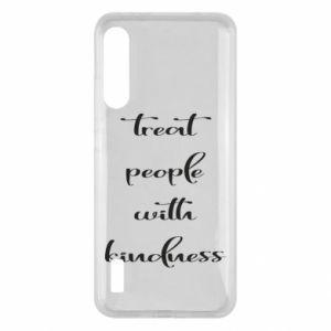Etui na Xiaomi Mi A3 Treat people with kindness