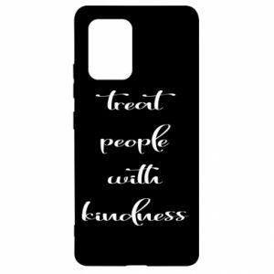 Etui na Samsung S10 Lite Treat people with kindness