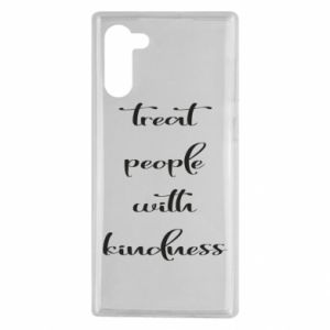 Etui na Samsung Note 10 Treat people with kindness