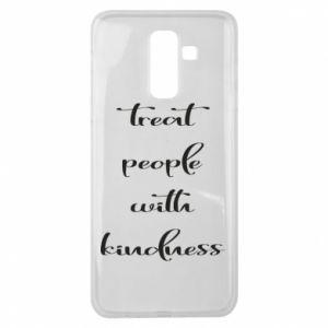 Etui na Samsung J8 2018 Treat people with kindness
