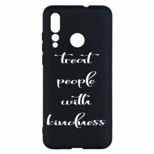 Etui na Huawei Nova 4 Treat people with kindness
