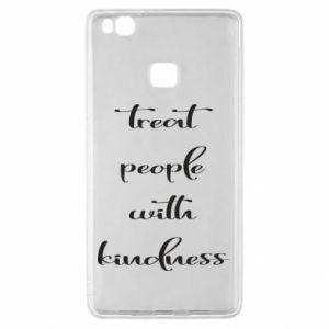 Etui na Huawei P9 Lite Treat people with kindness