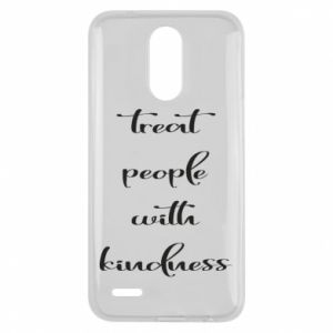 Etui na Lg K10 2017 Treat people with kindness