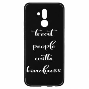 Etui na Huawei Mate 20 Lite Treat people with kindness