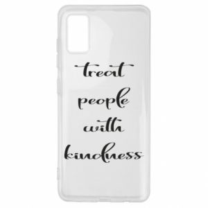 Etui na Samsung A41 Treat people with kindness